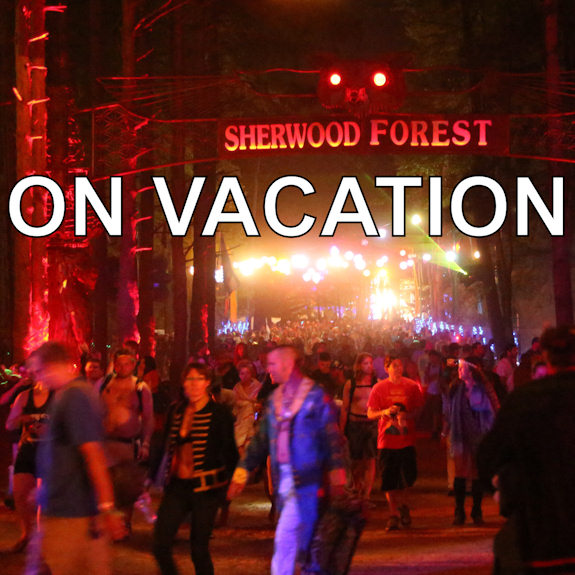 ON VACATION: Electric Forest Festival
